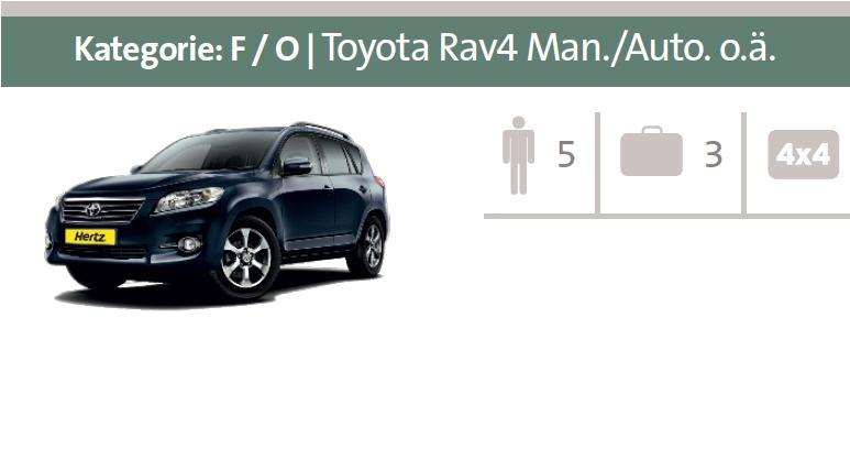 Mietwagen-Kategorie F / O: Toyota Rav4 Man./Auto. oder ähnliche